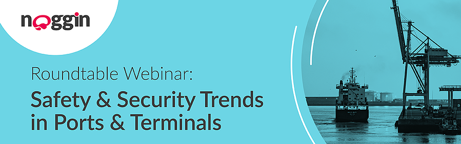 Roundtable Webinar: Safety & Security Trends in Ports & Terminals - 5 November 2020