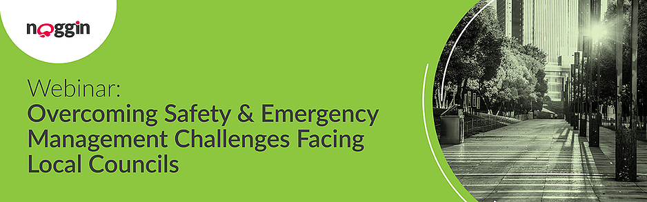 Overcoming Safety & Emergency Management Challenges Facing Councils - 13 April 2021